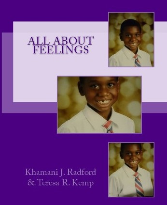 Front Cover of All About Feelings, a family relationship book for youth dealing wth anger, grief, separation due to mlitaary, divorce, death,  or incarceration of loved ones.