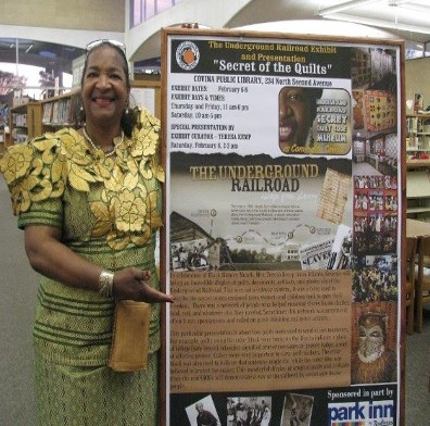 Mrs. Teresa R. Kemp - Atlanta's Quilt Lady presents the UGRR Secrets of the Quilts Exhibit at the Covina Public Library- Covina, California.