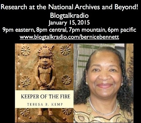 Join Bernice Bennett on Genealogy Blog Talk Radio Interview with Teresa R. Kemp Thursday January 15th, 2015.